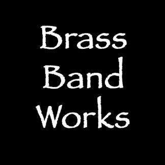 Brass Band Works